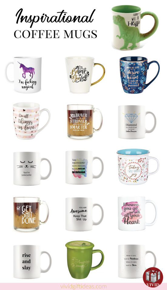 Inspirational Coffee Mugs for men and women