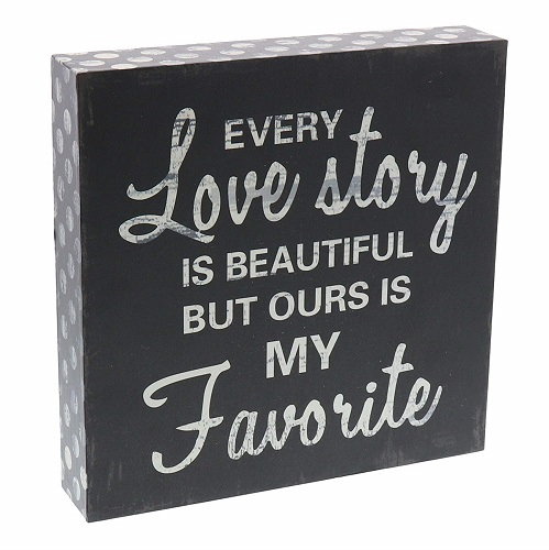 Every Love Story is Beautiful Wooden Box Sign