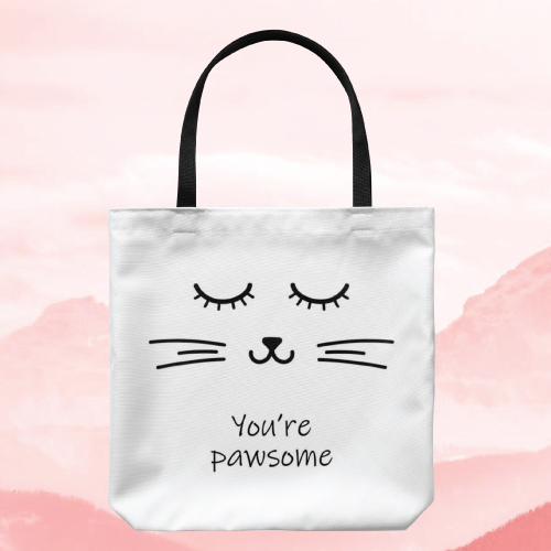You Are Pawsome Tote Bag | Christmas Gifts for Teen Girls