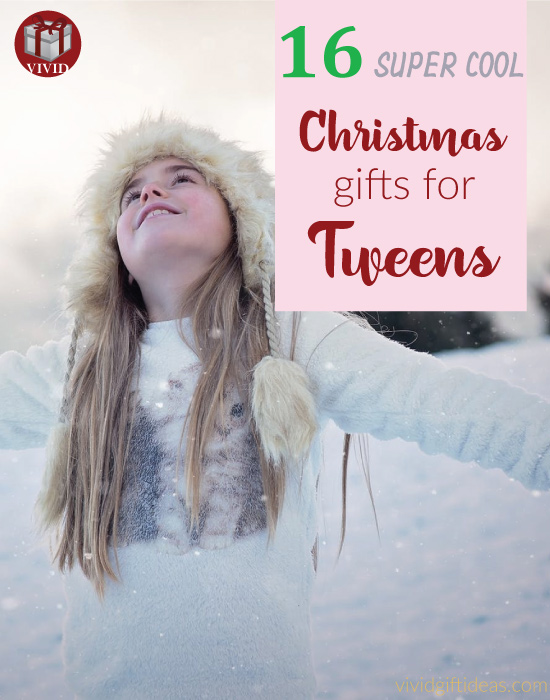 Best Christmas Gifts for Tweens
