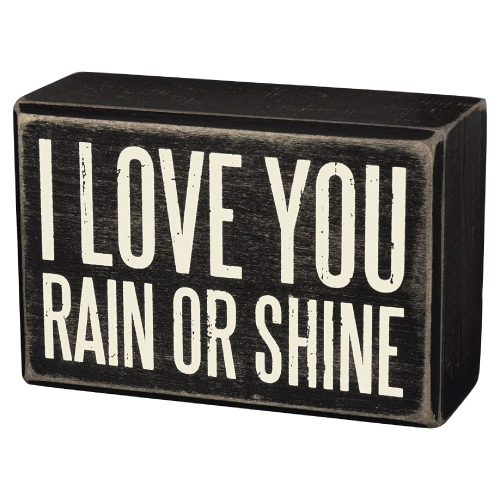 Christmas Gift Ideas | I Love You Rain or Shine Box Sign | Gifts for Boyfriend