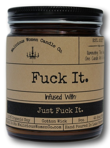 F*ck It Women Scented Candle
