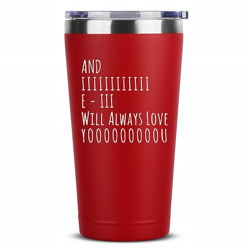 And I Will Always Love You Insulated Tumbler