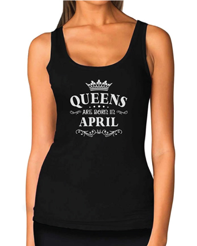 Queens are Born in April Women Tank Top