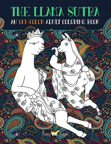 The Llama Sutra: An Off-Colour Adult Colouring Book