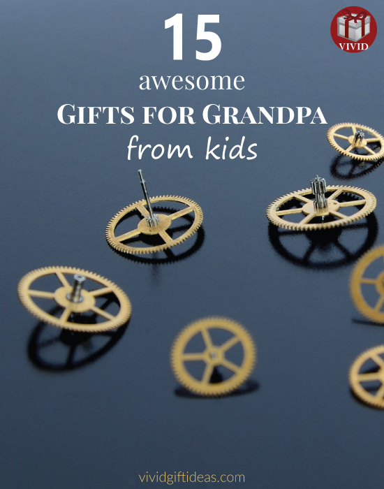 Gifts For Grandpa From Kids (Father's Day ideas)