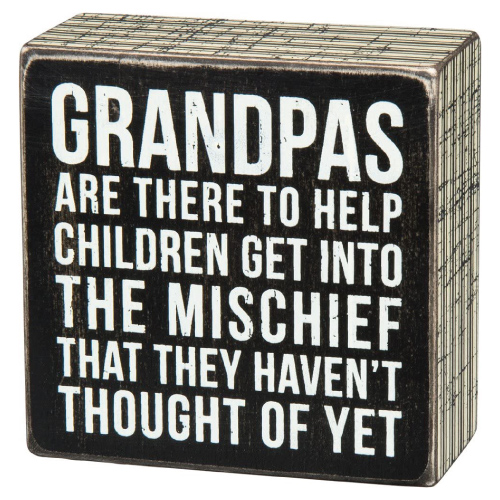 Funny Grandpa Sayings Box Sign