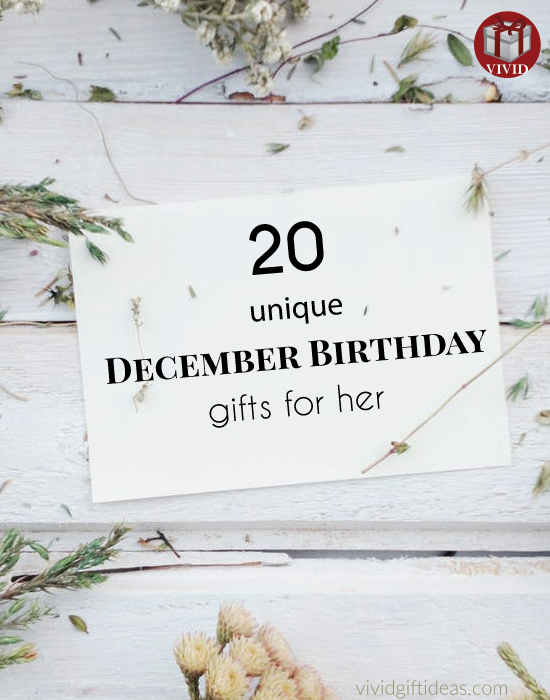 Gifts for December Birthdays