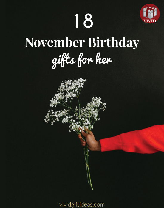November Birthday Gifts For Her