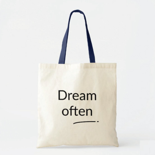 Dream Often Inspirational Tote Bag