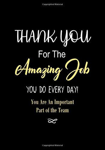 Thank You for The Amazing Job You Do Every Day