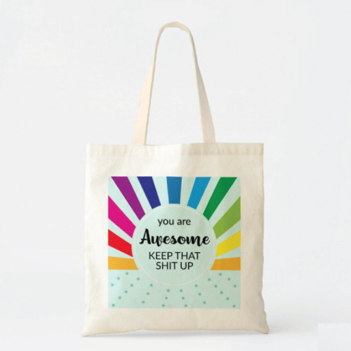 You Are Awesome Rainbow Tote Bag