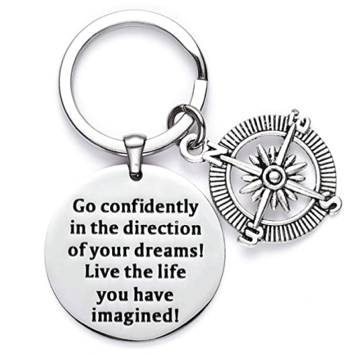Go Confidently in The Direction of Your Dreams Keychain